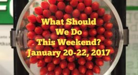 What Should We Do This Weekend? January 20-22, 2017