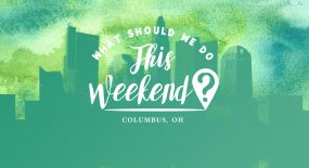 What Should We Do This Weekend? March 17-19, 2017