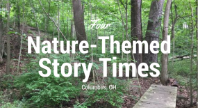 4 Nature-Themed Story Times Around Columbus