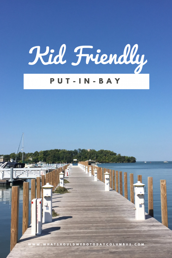 Kid Friendly Put-in-Bay