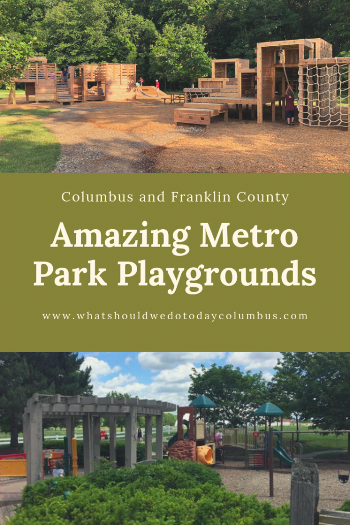 Amazing Metro Park Playgrounds in Columbus and Franklin County