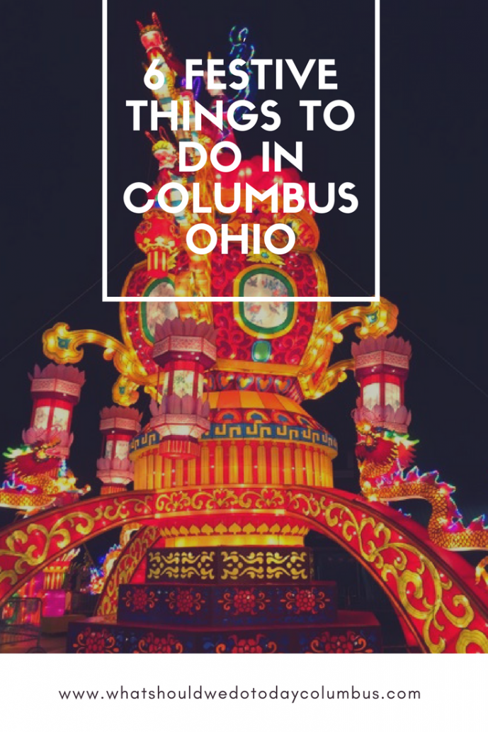 6 of the Most Festive Things You Can Do in Columbus Ohio this Holiday Season!