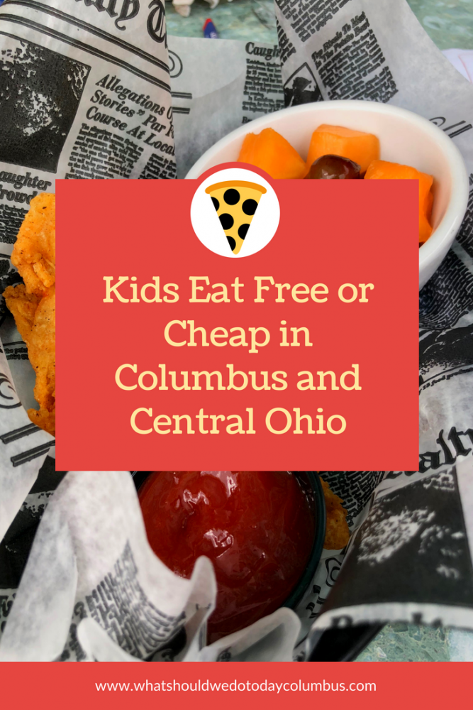 kids eat free and cheap in Columbus Ohio