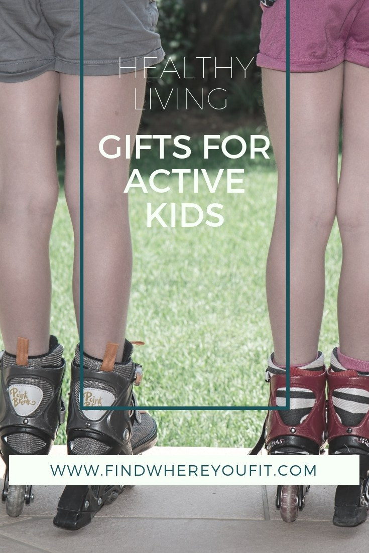 Gifts for Active Kids