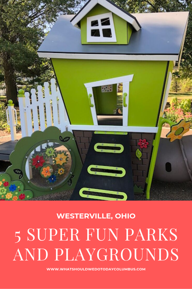 5 Super Fun Parks and Playgrounds in Westerville, Ohio
