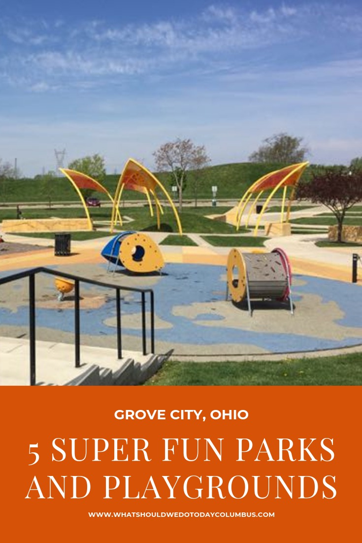 5 Super Fun Parks and Playgrounds in Grove City, Ohio