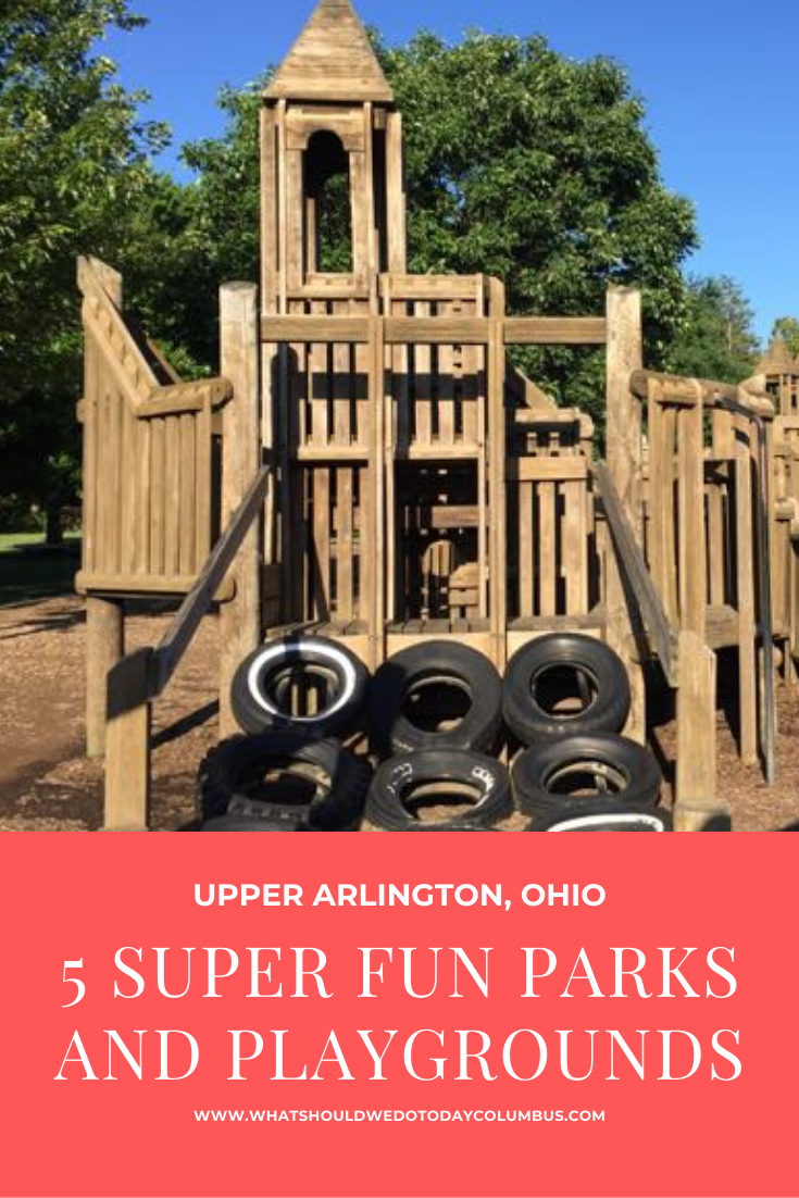 5 Super Fun Parks and Playgrounds in Upper Arlington, Ohio