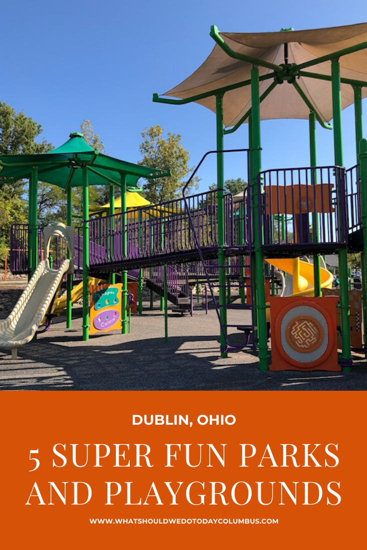 5 Super Fun Parks and Playgrounds in Dublin, Ohio