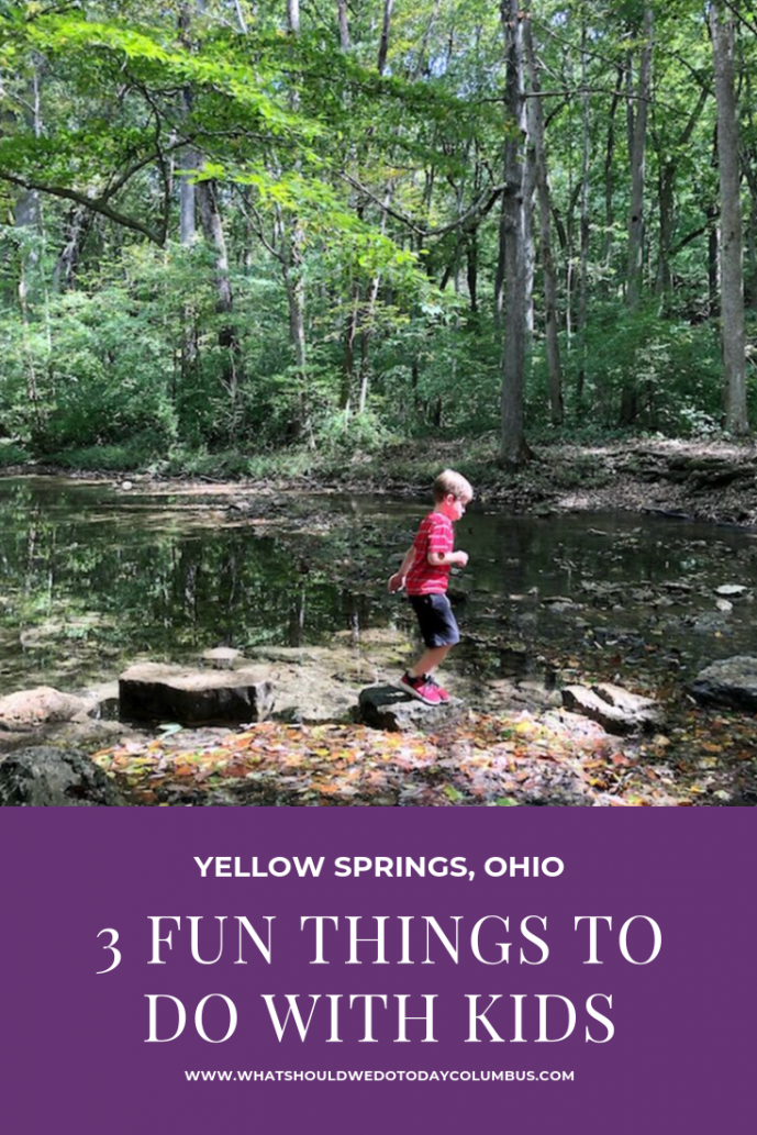 3 Fun Things to do with Kids in Yellow Springs, Ohio