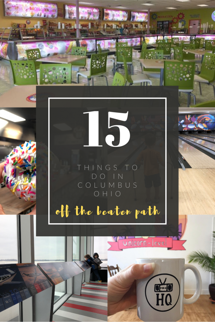 15 Unique Things to do in Columbus, Ohio Off the Beaten Path