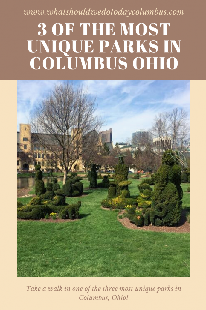 3 of the Most Unique Parks in Columbus Ohio