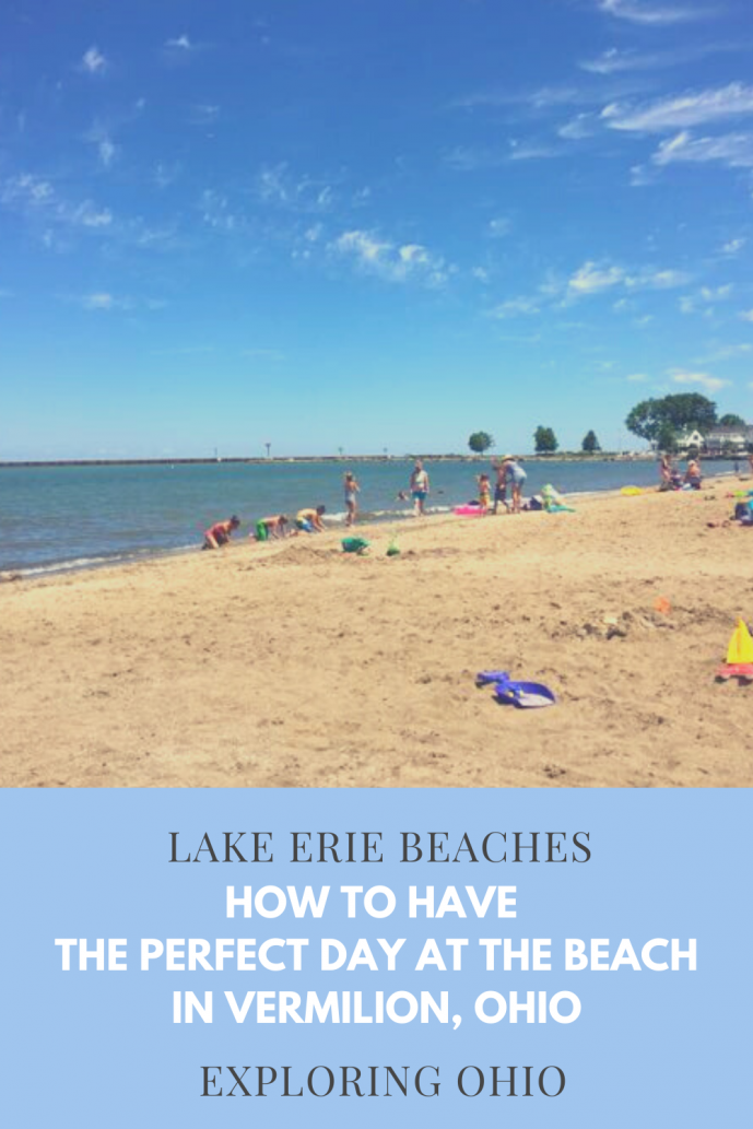 How to Have the Perfect Day at the Beach in Vermilion, Ohio