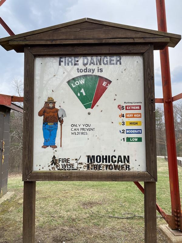 Mohican Fire Tower Fire Danger Sign.