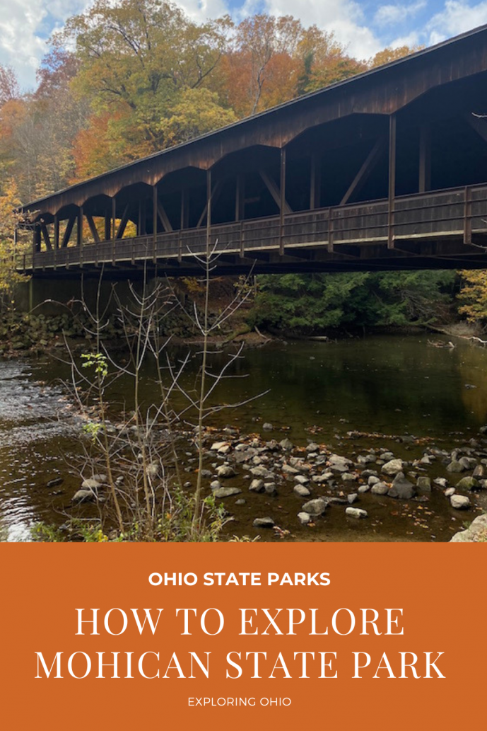 How to Explore Mohican State Park.